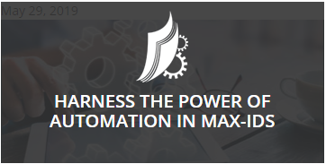 Harness the Power of Automation in Max-IDS