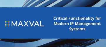 Critical Functionality for Modern IP Management Systems